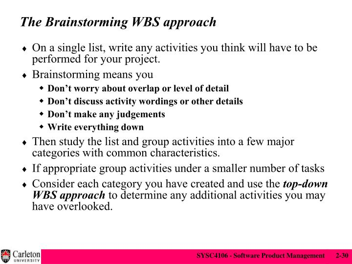 The Brainstorming WBS approach