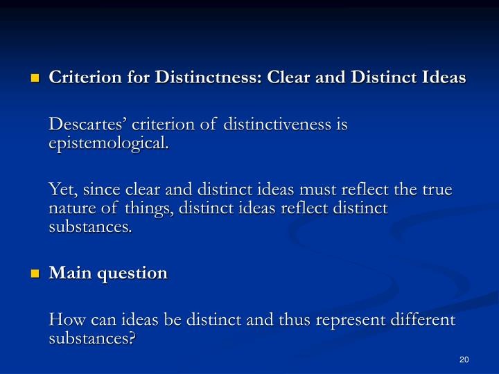Criterion for Distinctness: Clear and Distinct Ideas