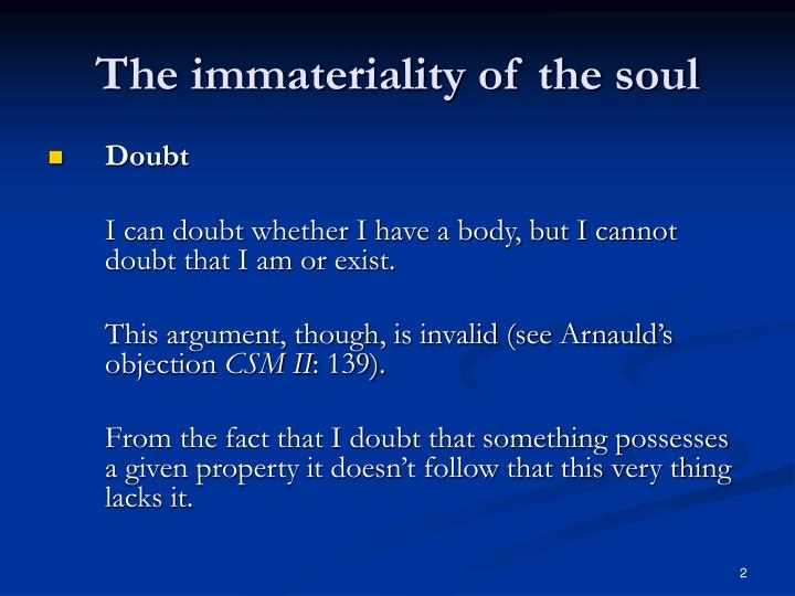 The immateriality of the soul