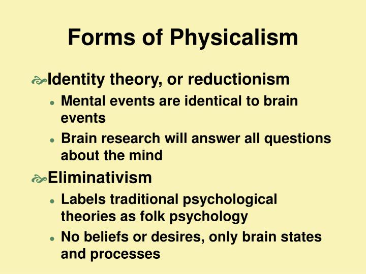 Forms of Physicalism