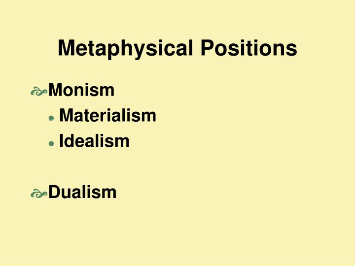 Metaphysical positions