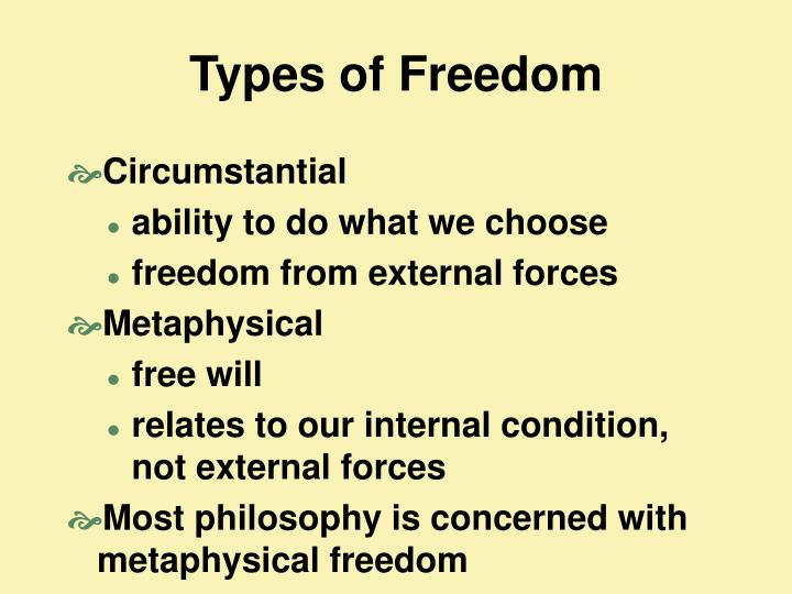 Types of Freedom
