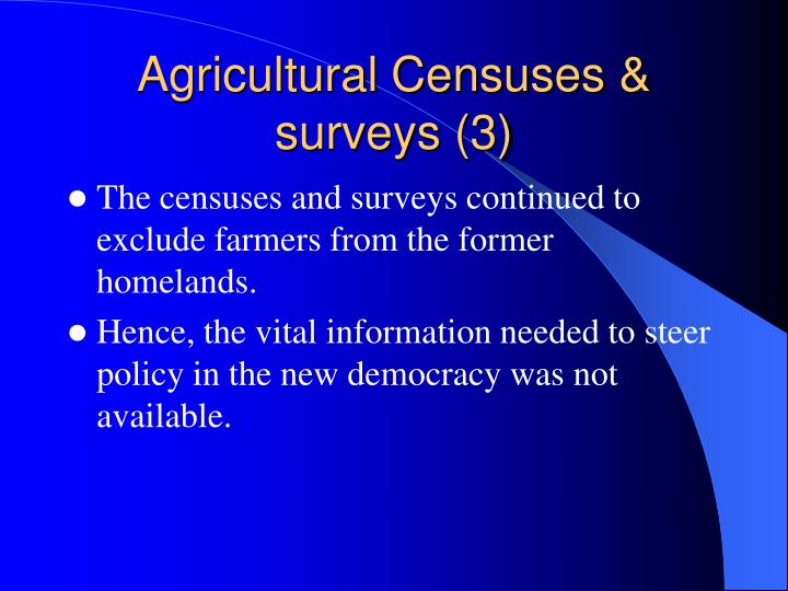 Agricultural Censuses & surveys (3)