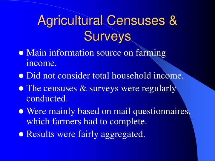 Agricultural Censuses & Surveys