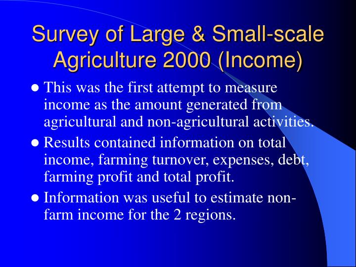 Survey of Large & Small-scale Agriculture 2000 (Income)