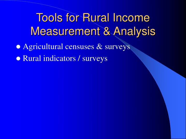 Tools for Rural Income Measurement & Analysis