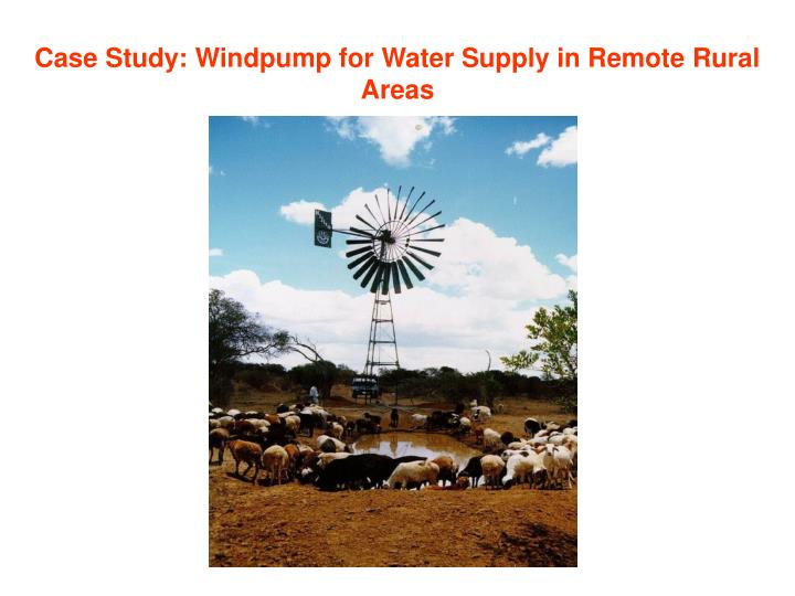Case Study: Windpump for Water Supply in Remote Rural Areas