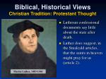 biblical historical views christian tradition protestant thought1