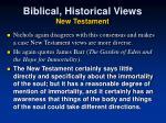 biblical historical views new testament1