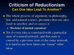 criticism of reductionism can one idea lead to another