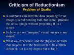 criticism of reductionism problem of qualia1