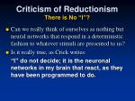 criticism of reductionism there is no i