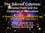 the sacred cosmos christian faith and the challenge of naturalism