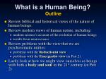 what is a human being outline