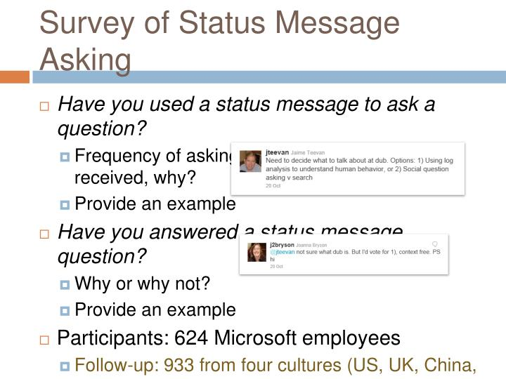 Survey of Status Message Asking