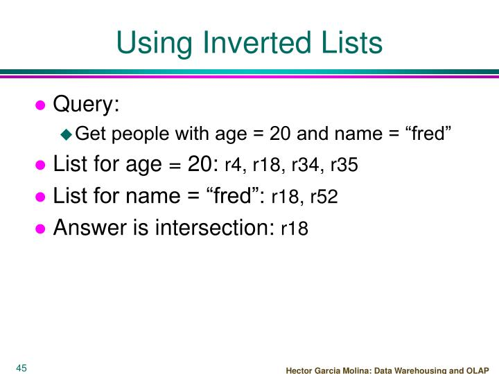 Using Inverted Lists