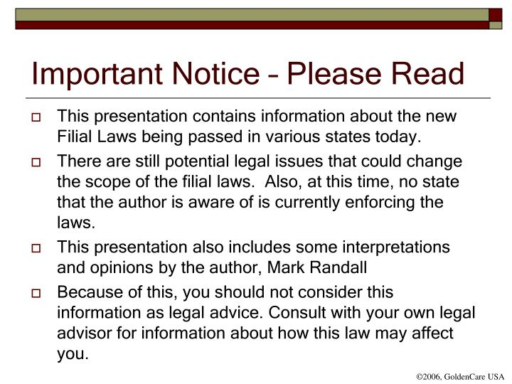 Important Notice – Please Read