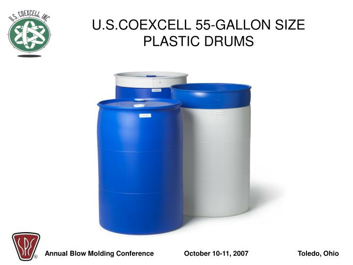 U.S.COEXCELL 55-GALLON SIZE PLASTIC DRUMS