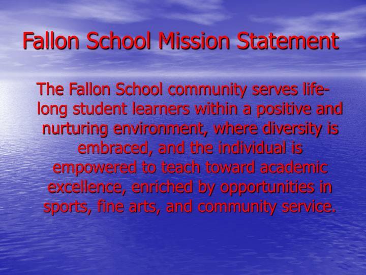 Fallon School Mission Statement