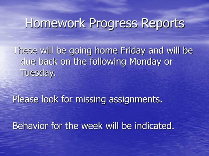 Homework Progress Reports