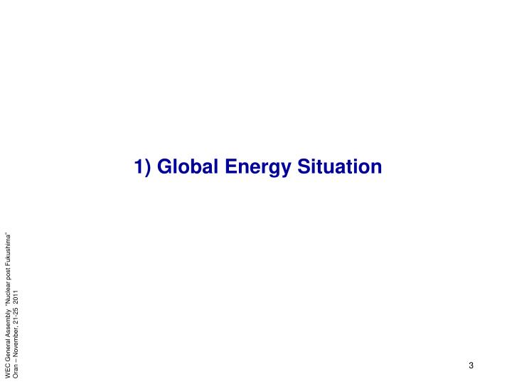 1 global energy situation