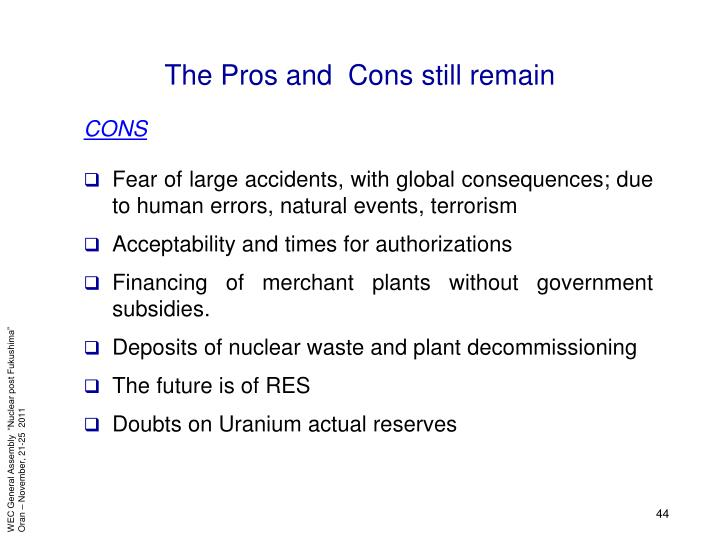 The Pros and  Cons still remain