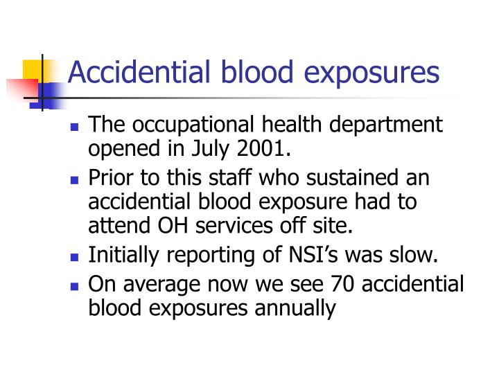 Accidential blood exposures