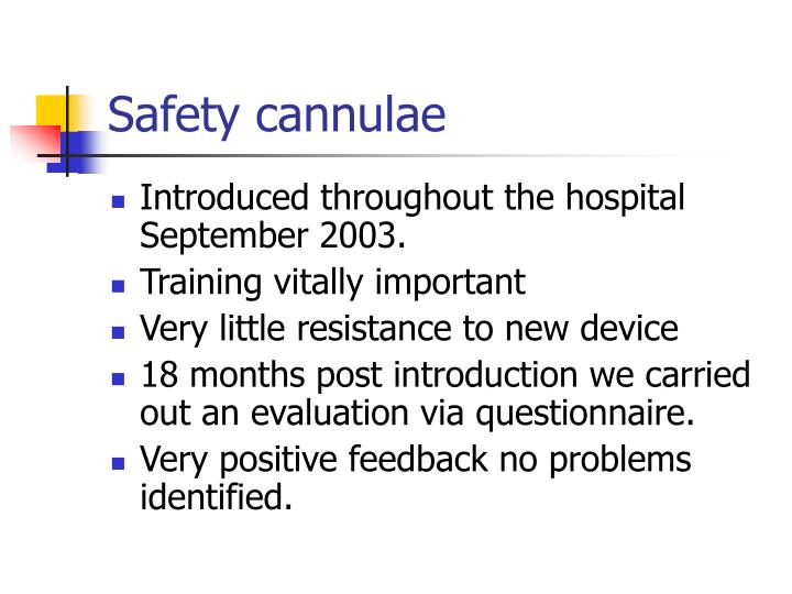 Safety cannulae