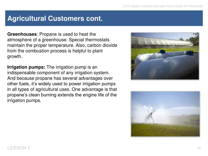 Agricultural Customers cont.