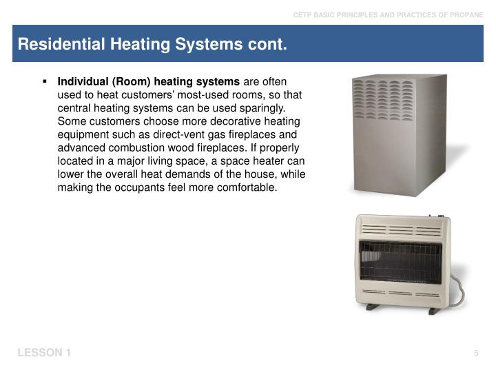 Residential Heating Systems cont.