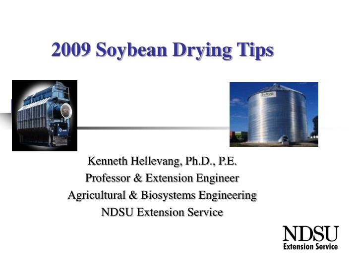 2009 soybean drying tips