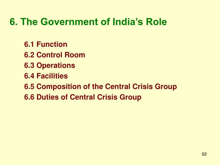 6. The Government of India's Role