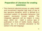 preparation of literature for creating awareness