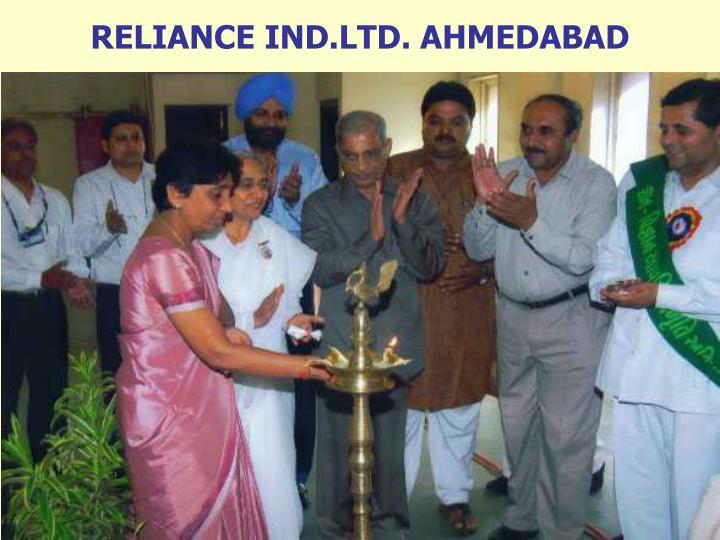 RELIANCE IND.LTD. AHMEDABAD