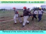 removal of the victims from the affected area