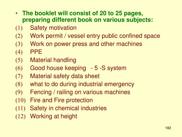 The booklet will consist of 20 to 25 pages, preparing different book on various subjects: