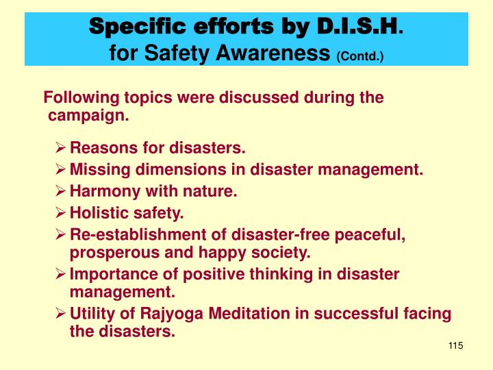 Specific efforts by D.I.S.H