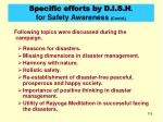 specific efforts by d i s h for safety awareness contd
