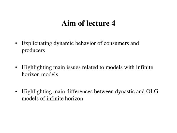 Aim of lecture 4