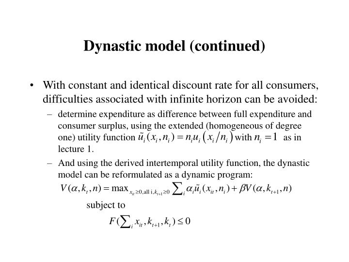 Dynastic model (continued)