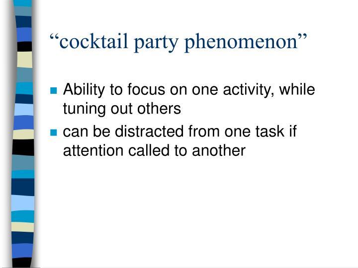 """""""cocktail party phenomenon"""""""