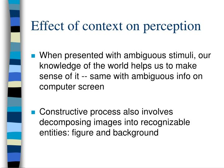 Effect of context on perception