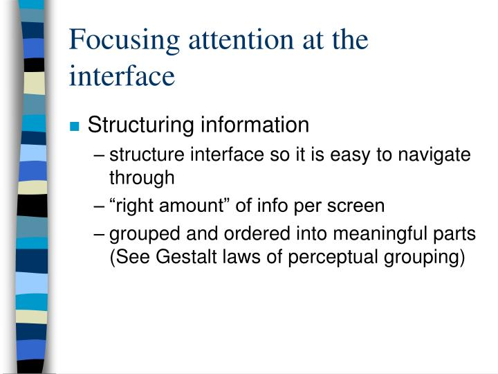 Focusing attention at the interface