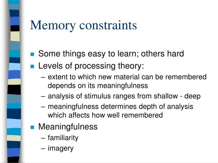 Memory constraints