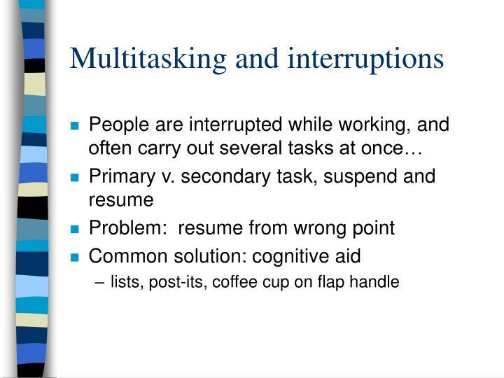 Multitasking and interruptions