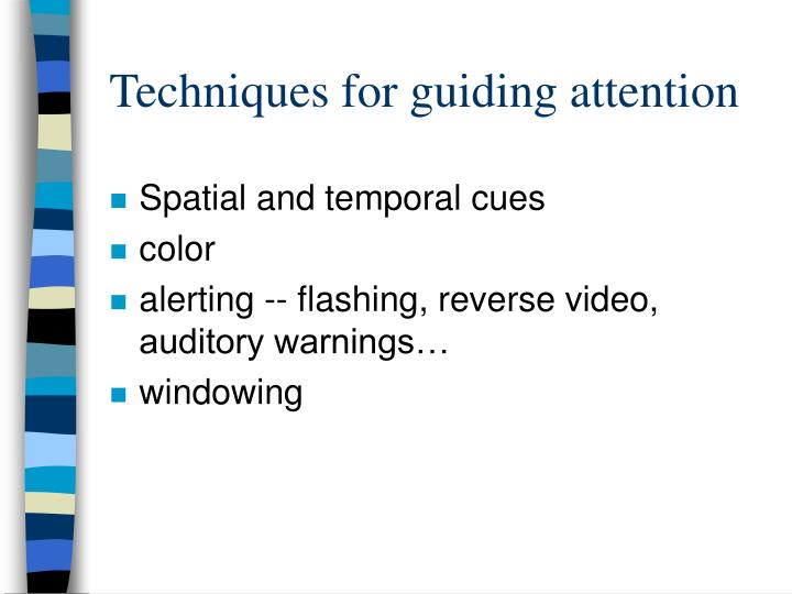 Techniques for guiding attention