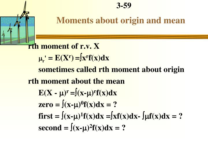 Moments about origin and mean