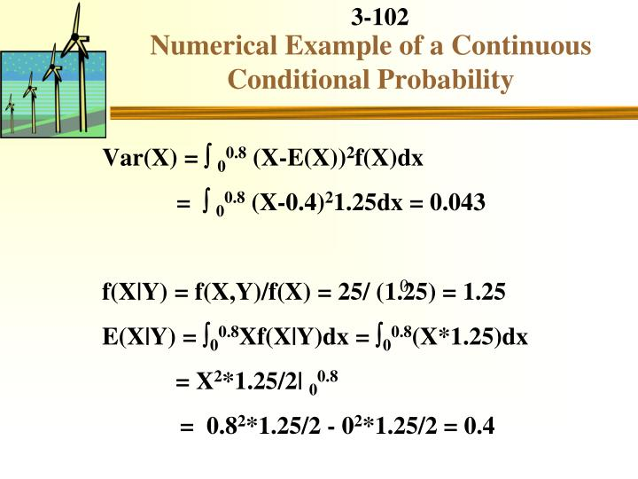 Numerical Example of a Continuous Conditional Probability
