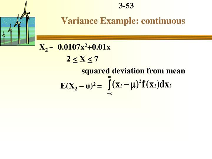 Variance Example: continuous