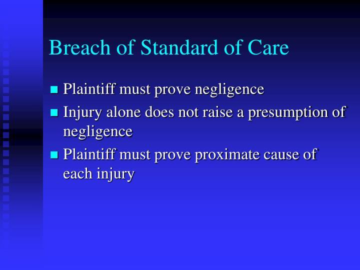 Breach of Standard of Care